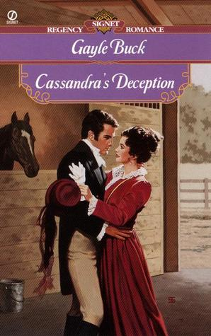 Cover of Cassandra's Deception by Gayle Buck